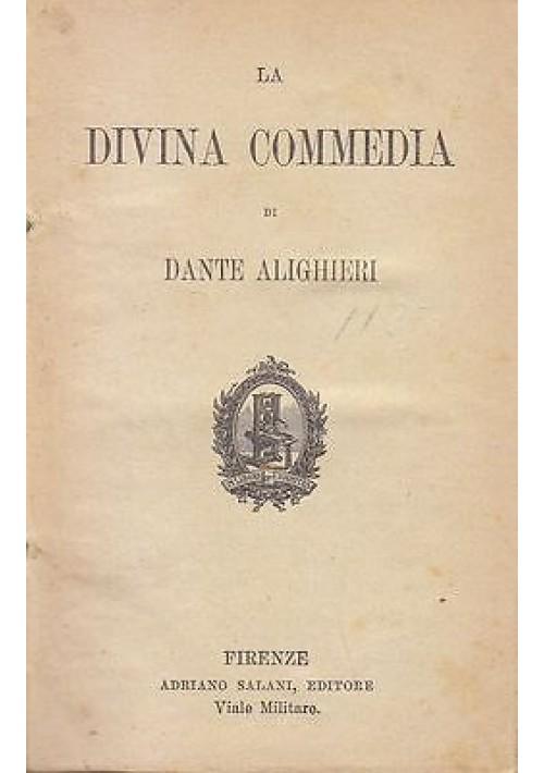 LA DIVINA COMMEDIA di Dante Alighieri 1908 Adriano Salani Editore