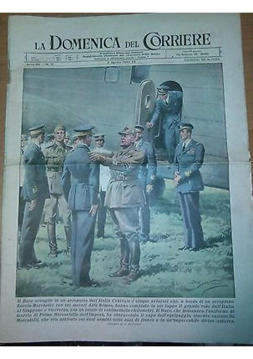 LA DOMENICA DEL CORRIERE 2 agosto 1942 MUSSOLINI ORIGINALE D EPOCA