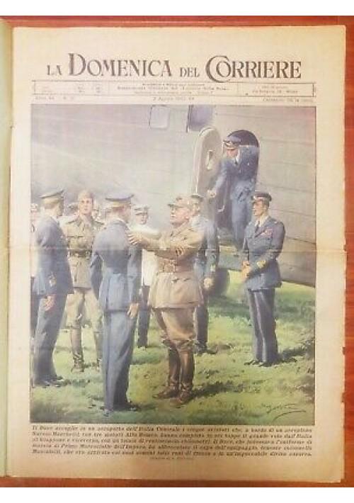 LA DOMENICA DEL CORRIERE 2 agosto 1942 Mussolini Accoglie Gli Aviatori