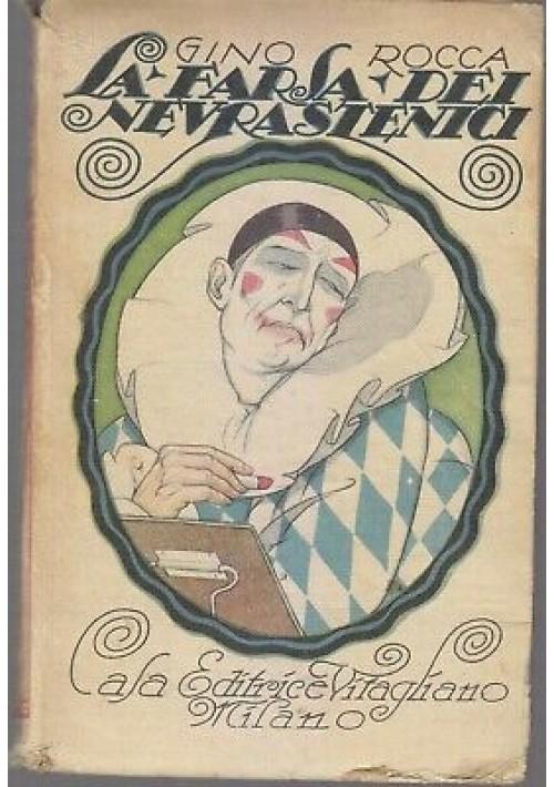 LA FARSA DEI NEVRASTENICI di Gino Rocca 1920 casa editrice Vitagliano
