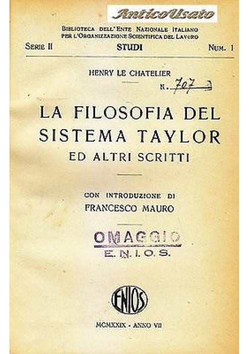 LA FILOSOFIA DEL SISTEMA TAYLOR ALTRI SCRITTI Henry Le Chatelier 1929 E.N.O.S.