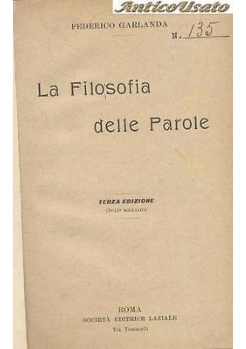 LA FILOSOFIA DELLE PAROLE Federico Garlanda - società ed laziale - linguistica