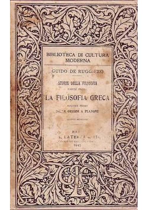 LA FILOSOFIA GRECA vol. 1 dalle origini a Platone di G. de Ruggiero
