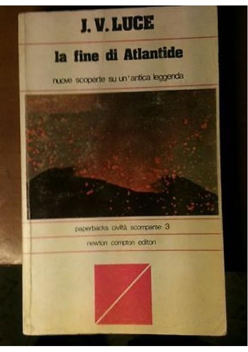 LA FINE DI ATLANTIDE di J. V. Luce nuove scoperte su un antica leggenda