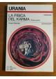 LA FISICA DEL KARMA (Prima parte) di Arsen Darnay 1980 Mondadori 856 URANIA