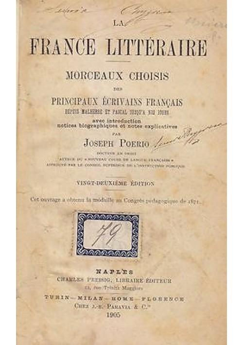 LA FRANCE LITTERAIRE di Morceaux Choisis 1905 Charles Preisig, Libraire Editeur