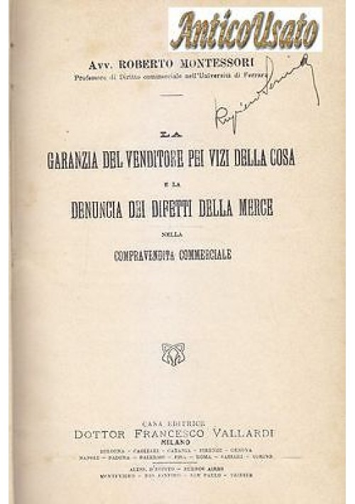 LA GARANZIA VENDITORE VIZI DELLA COSA E DENUNCIA DEI DIFETTI Montessori 1910