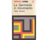 LA GERMANIA IN MOVIMENTO di Heinz Abosch 1969 Laterza  collana universale