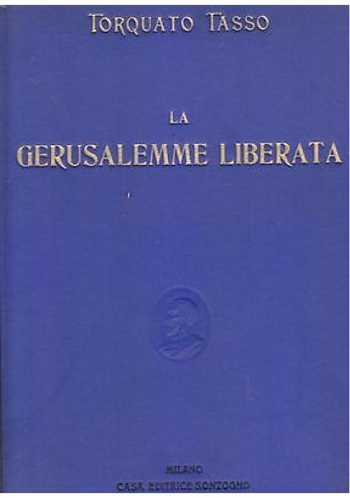 LA GERUSALEMME LIBERATA di Torquato Tasso - SONZOGNO 1932? illustrato MATANIA