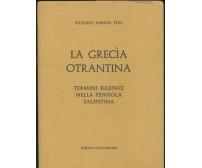 LA GRECìA OTRANTINA termini ellenici nella penisola salentina di V. E. Tito 1985