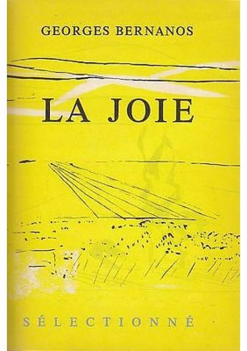 LA JOIE di GEORGES BERNANOS ediz. numerata 1962 Club du livre selectionnè