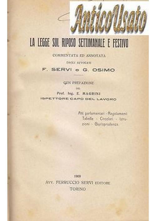 LA LEGGE SUL RIPOSO SETTIMANALE E FESTIVO di F.Servi e G. Osimo 1909