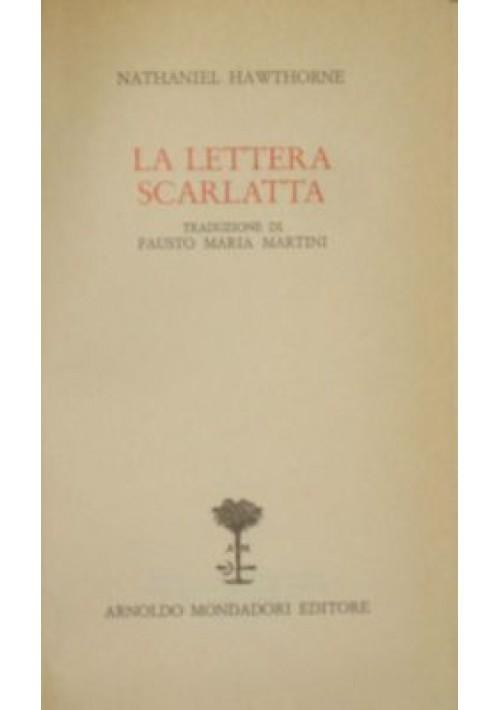 LA LETTERA SCARLATTA Nathaniel Hawthorne 1971 Mondadori biblioteca romantica
