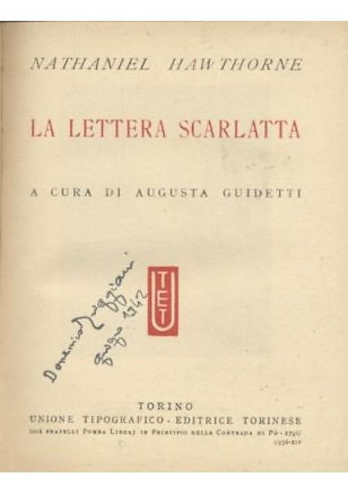 LA LETTERA SCARLATTA di Nathaniel Hawtorne  1936 UTET a cura di Augusta Guidetti