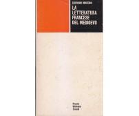 LA LETTERATURA FRANCESE DEL MEDIOEVO Giovanni Macchia 1973 Giulio Einaudi *