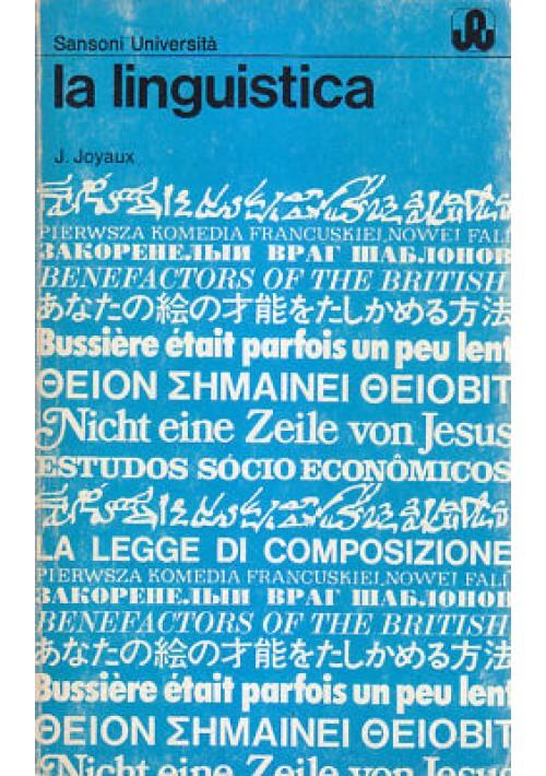 LA LINGUISTICA Julia Joyaux 1973  Sansoni Editore