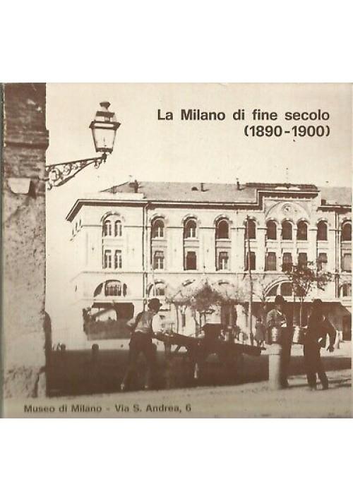 LA MILANO DI FINE SECOLO 1890-1900 mostra fotografica a cura del civico archivio