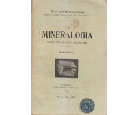 LA MINERALOGIA ad uso delle scuole Dante Badanelli 1915 Successori Le Monnier