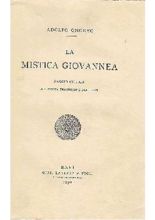 LA MISTICA GIOVANNEA di Adoldo Omodeo SAGGIO CRITICO TRADUZIONE 1930 Laterza