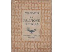 LA PASSIONE D'ITALIA di Sem Benelli 1918 Fratelli Treves - prima guerra mondiale