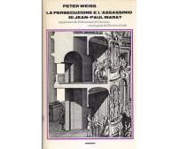 LA PERSECUZIONE E L'ASSASSINIO DI JEAN PAUL MARAT Peter Weiss 1968 Einaudi