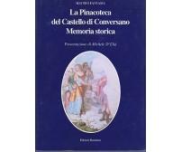 LA PINACOTECA DEL CASTELLO DI CONVERSANO MEMORIA STORICA Matteo Fantasia 1994 *