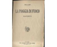 LA PIOGGIA DI FUOCO Guido Altieri Emilio Salgari 1918? Salvatore Biondo aurea