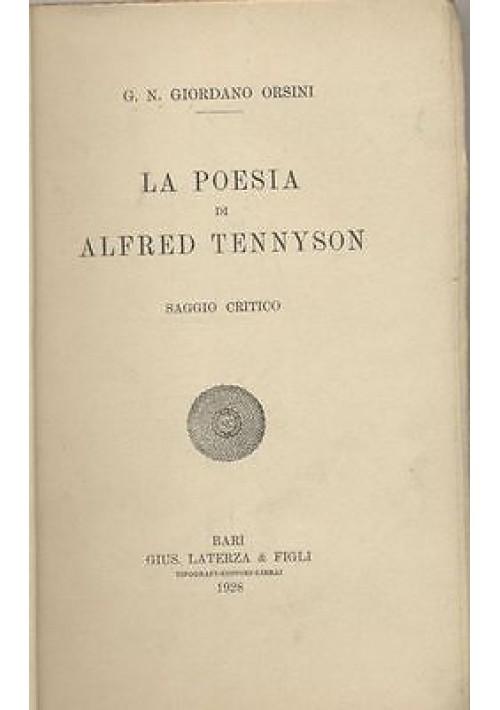 LA POESIA DI ALFRED TENNYSON di Giordano Orsini 1928 Laterza copia correttori