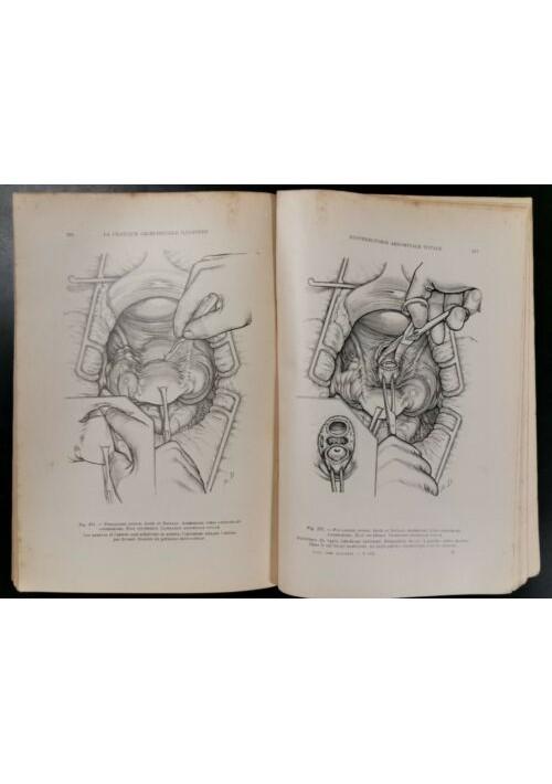 LA PRATIQUE CHIRURGICALE ILLUSTREE 1938 chirurgia medicina libro illustrato