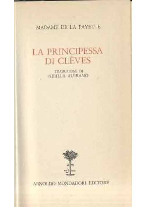 LA PRINCIPESSA DI CLEVES di Madame de la Fayette ROMANZO Mondadori Romantica
