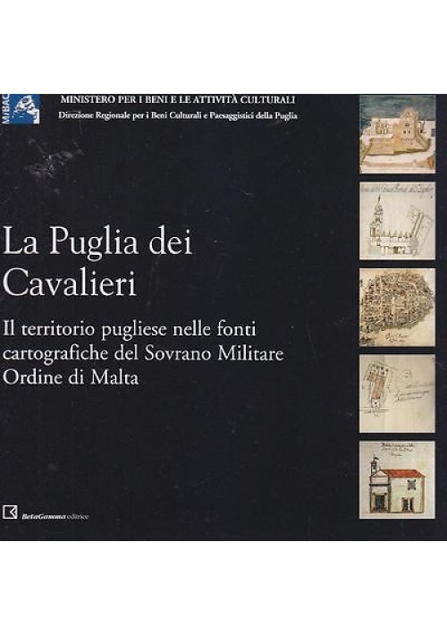 LA PUGLIA DEI CAVALIERI a cura di A. Pellettieri E. Ricciardi