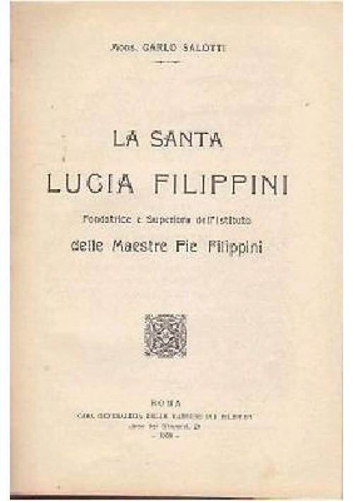 LA SANTA LUCIA FILIPPINI di Carlo Salotti - 1930 Macioce e Pisani editore