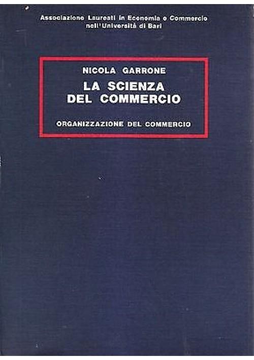 LA SCIENZA DEL COMMERCIO 5  VOLUMI di Nicola Garrone Riproduzioni anastatiche