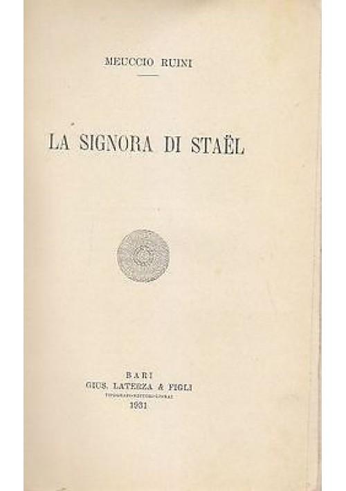 LA SIGNORA DI STAEL di Meuccio Ruini  - Laterza editore 1931