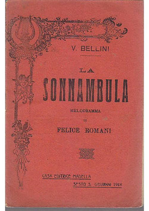 LA SONNAMBULA MELODRAMMA (LIBRETTO D'OPERA) 1918 Madella