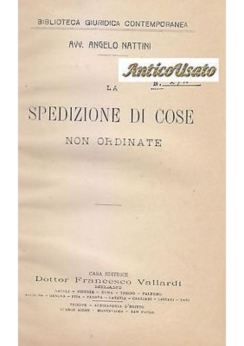 LA SPEDIZIONE DI COSE NON ORDINATE di Angelo Nattini - Francesco Vallardi