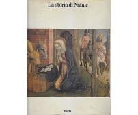 LA STORIA DI NATALE secondo gli evangelisti e i pittori di Brera 1982 Electa
