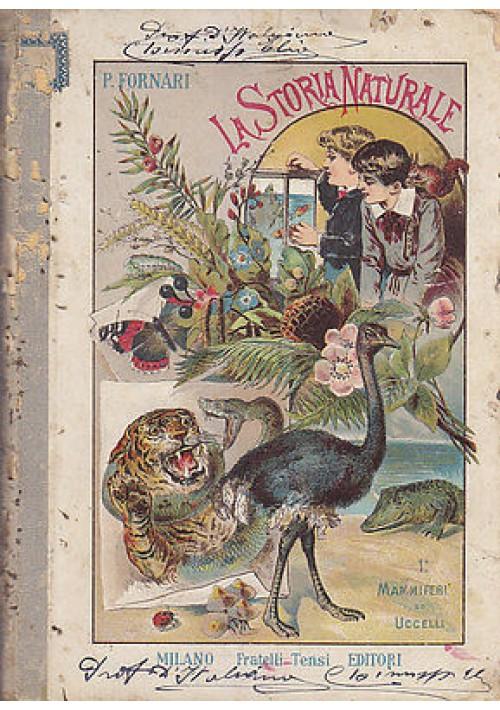 LA STORIA NATURALE tavole cromolitografiche mammiferi e uccelli  P Fornari 1892
