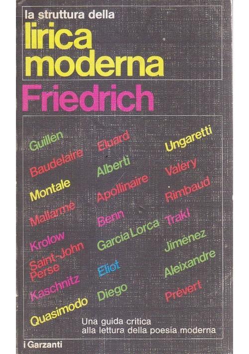 LA STRUTTURA DELLA LIRICA MODERNA di Ugo Friedrich 1971 Garzanti Editore