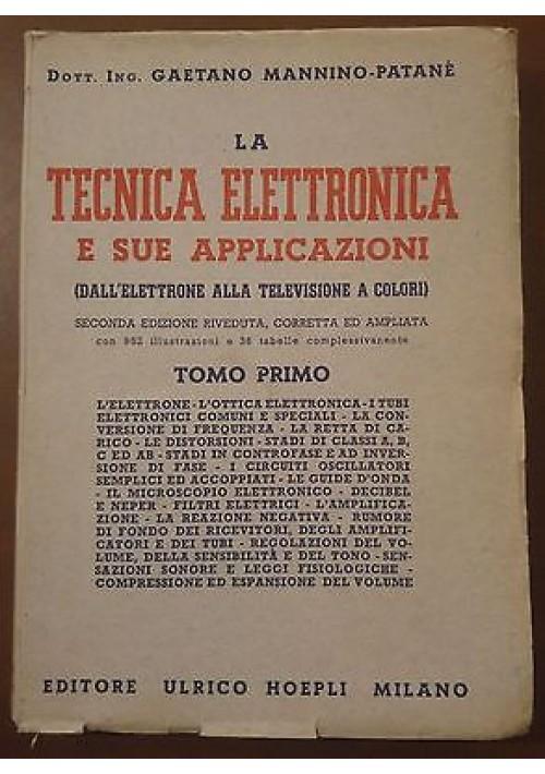LA TECNICA ELETTRONICA E SUE APPLICAZIONI Tomo I Gaetano Mannino Patanè 1947