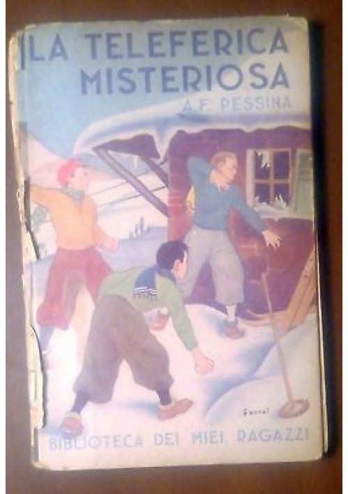 LA TELEFERICA MISTERIOSA di Pessina 1945 Salani Biblioteca miei ragazzi FAORZI
