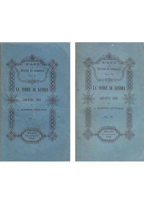 LA TORRE DI LONDRA O GIOVANNA GREY di Harrison Ainsworth 1842 Bonfanti