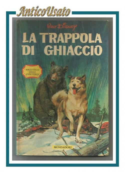LA TRAPPOLA DI GHIACCIO di Walt Disney 1962 libro illustrato per ragazzi colori