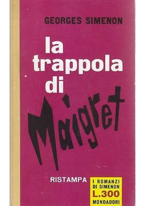 LA TRAPPOLA DI MAIGRET di Georges Simenon - Mondadori Editore 1962