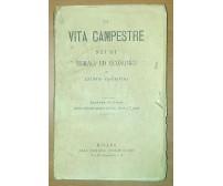 LA VITA CAMPESTRE  STUDI MORALI ED ECONOMICI di Antonio Caccianiga 1867 Cioffi
