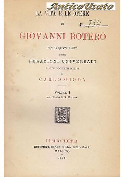 LA VITA E LE OPERE DI GIOVANNI BOTERO Carlo Gioda 3 VOLUMI completo 1895 Hoepli