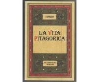 LA VITA PITAGORICA di Giamblico - Laterza 1984 ristampa anastatica I edizione