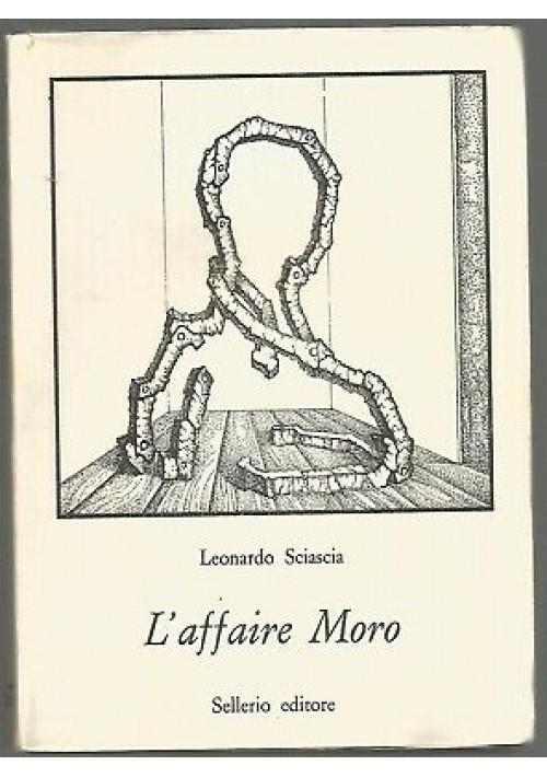 L'AFFAIRE MORO di Leonardo Sciascia - Sellerio editore 1978 *