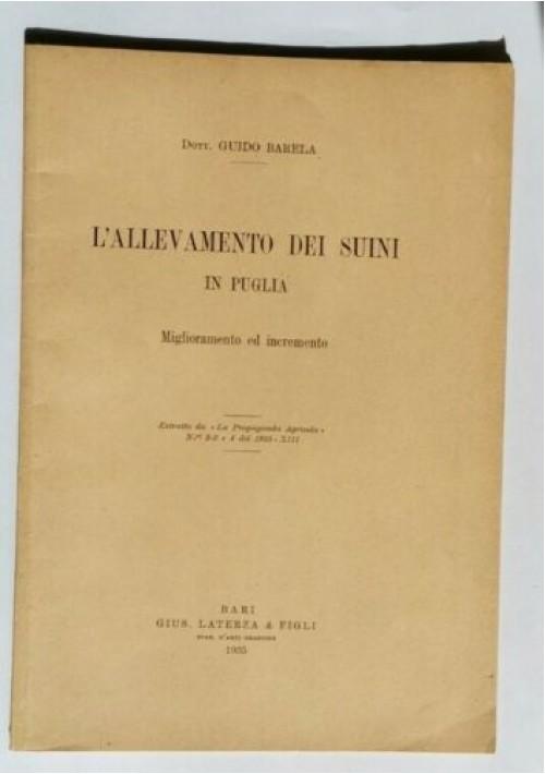 L'ALLEVAMENTO DEI SUINI IN PUGLIA Miglioramento e incremento di Guido Barilla