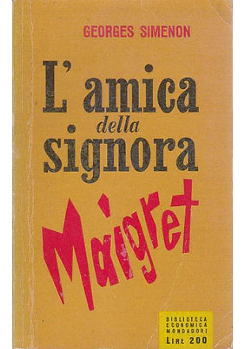 L'AMICA DELLA SIGNORA MAIGRET di George Simenon 1955 I prima edizione